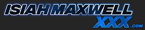 enter isiahmaxwellxxx